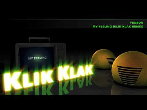 Yenson - My Feeling (Klik Klak Remix)
