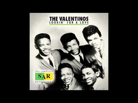 """Lookin' For A Love"" - The Valentinos"