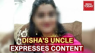 Disha's Uncle Speaks To India Today over 4 accused encount..