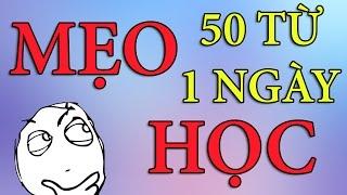 Bí kíp HACK NÃO học 50 từ vựng tiếng Anh - 1 ngày | Dang HNN