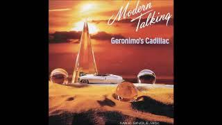 Modern Talking - 1986 - Geronimo's Cadillac - Long Vocal Version