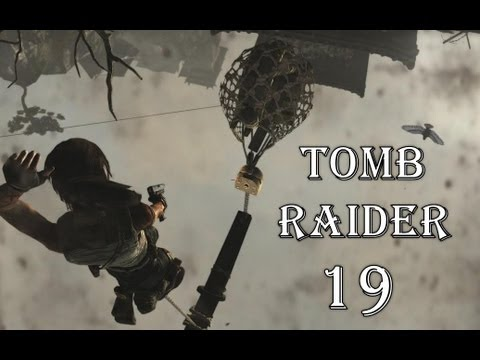 Let's Play Tomb Raider #19 Barackenstadt - Offene Wunden - Highway to Hell