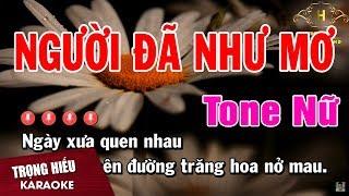 Karaoke Người Đã Như Mơ Tone Nữ Nhạc Sống | Trọng Hiếu