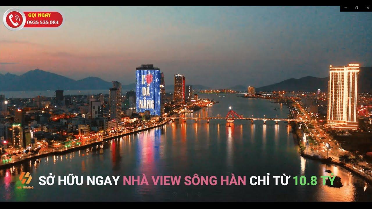 Ngôi nhà mơ ước bên dòng sông hàn, trung tâm TP Đà Nẵng - có quá nhiều lý do A/C nên sở hữu ngay video