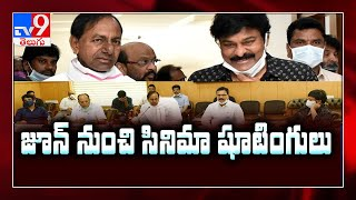 CM KCR gives nod to resume film shootings in June..