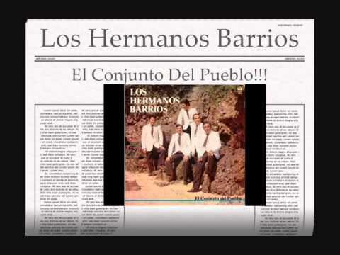 Los Hermanos Barrios-Siento haberte perdido - Mi recuerdo de Ayer - Té tuve en mis brazos