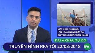 Tin tức thời sự | Việt Nam lại phản đối lệnh cấm đánh bắt cá do Trung Quốc ban hành