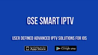 GSE SMART IPTV Version 1.8 for IOS (IPHONE/IPAD) Preview