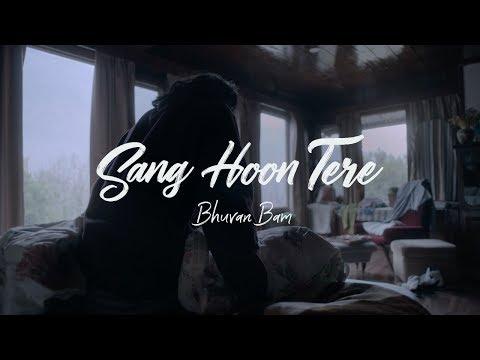Bhuvan Bam- Sang Hoon Tere   Official Music Video  