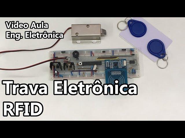 TRAVA ELETRÔNICA RFID | Vídeo Aula #258