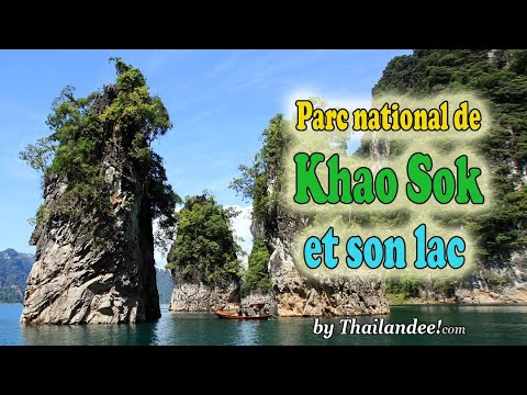 le parc national de khao sok et le lac de chiew lan