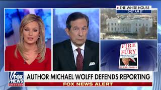 Wallace: White House Staffers Were Told to 'Play Ball,' Talk to Michael Wolff for Book