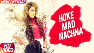 Ho Ke Mad Nachna – Mann K – Desi Crew