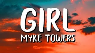 Myke Towers  - Girl ( letra)