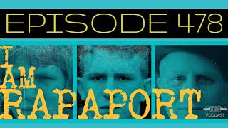 I Am Rapaport Stereo Podcast Episode 478 - RIP Burt Reynolds / Hip Hop Replies and Rebuttals