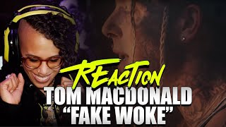 Tom Macdonald - Fake Woke (Reaction)