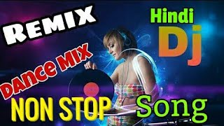 NON STOP HINDI DJ SONG    DJ MASHUP    HARD BASS DJ SONG    NON STOP MATAL DENCH DJ SONG    DJ REMIX