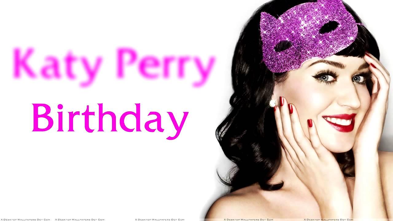 Katy Perry - Birthday ( Lyric Video ) - YouTube