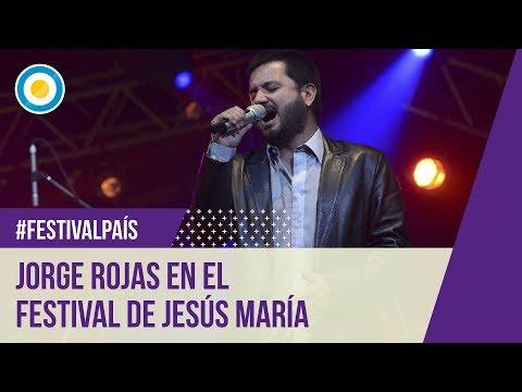 Festival Jesús María - Segunda noche - Jorge Rojas - 05-01-13