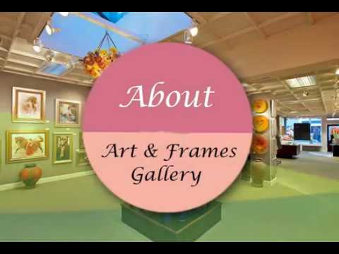 About Art and Frames Gallery