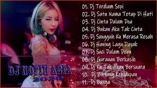 Dj Nofin Asia Terbaru 2020 Remix - Dj Nofin Asia Remix Full