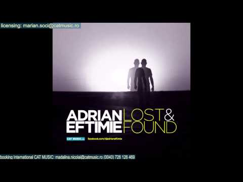 Adrian Eftimie - Lost And Found (Radio Edit)