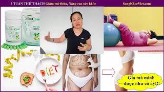 3 TUẦN THỬ THÁCH Giảm mỡ thừa, Nâng cao sức khỏe