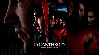 Lycanthropy | Full Horror Movie