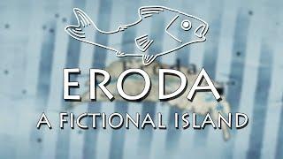 Eroda: A Fictional Island
