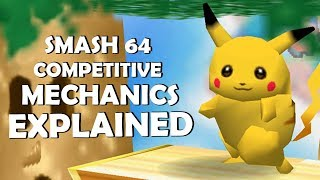 Smash 64 Competitive Mechanics EXPLAINED