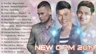 New OPM 2019 Playlist  Best Tagalog Love Songs 2019  Bugoy Drilon Michael Pangilinan, Daryl Ong