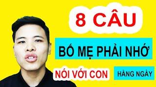 Dạy Tiếng Anh Cho Bé - 8 Câu Tiếng Anh Bố Mẹ Phải Nhớ | Trung Caha
