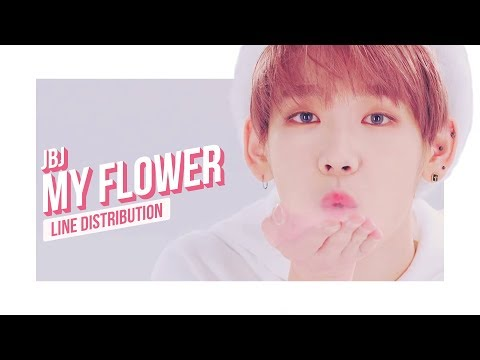 JBJ - My Flower Line Distribution (Color Coded) | 제비제  - 꽃이야