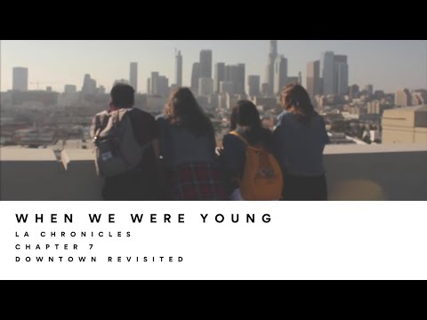 The Wild Wild - When We Were Young (LA Chronicles #07)