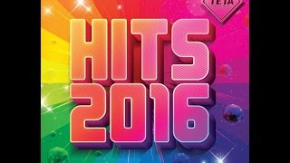Hits 2016 - NonStop Mix (Official Album) TETA