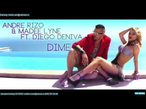 Andre Rizo & Madee Lyne ft. Diego Deniva - Dime (Donde Estas)