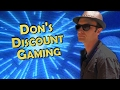 Don's Discount Gaming: California Extreme Dreaming