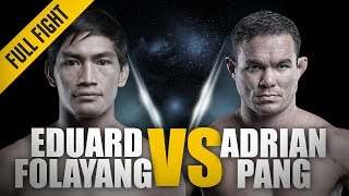 ONE: Full Fight | Eduard Folayang vs. Adrian Pang | A Real Barn Burner | August 2016