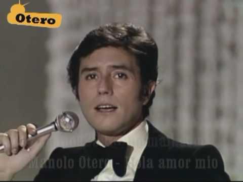Manolo Otero - Hola Amor mio