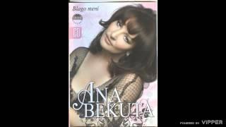 Ana Bekuta - Blago meni - (Audio 2009)