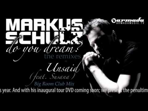 Markus Schulz feat. Susana - Unsaid (Big Room Club Mix)