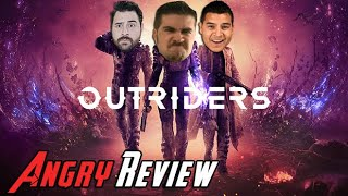Outriders Angry Review