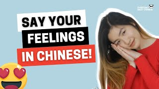 Essential Chinese Phrases - Describe Your Emotions and Feelings