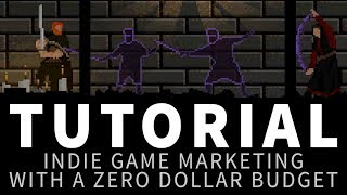 Indie game marketing on a zero dollar budget - Tutorial