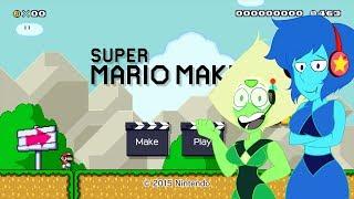 Peridot & Lapis PLAYS SUPER MARIO MAKER!?!? [#01?]