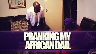 PRANKING MY AFRICAN DAD | @EmansBlogs