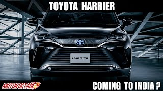 Toyota Harrier Coming to India?