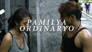 PAMILYA ORDINARYO (2016) - Official Trailer - Hasmine Killip Drama