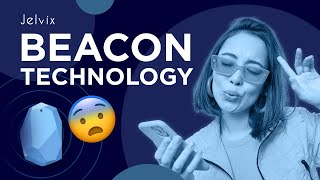 BEACON TECHNOLOGY | USING BEACONS IN PROXIMITY MARKETING