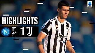 Napoli 2-1 Juventus | Il Napoli colpisce dopo il gol di Morata | Serie A Highlights